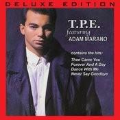 T.P.E. Feat. Adam Marano (Deluxe Edition) Songs