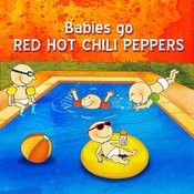 Babies Go Red Hot Chili Peppers Songs