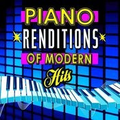 Piano Renditions Of Modern Hits Songs