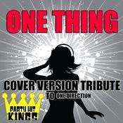 One Thing (Cover Version Tribute To One Direction) Songs