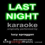 Last Night (Originally Performed By Lucy Spraggan) [Karaoke Audio Version] Songs
