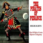 The Pirates Of Penzance Highlights Songs