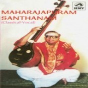 Maharajapuram Santhanam Vol 1 Songs