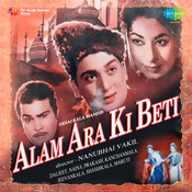 Alam Ara Ki Beti Songs