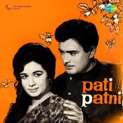 Pati Patni Songs