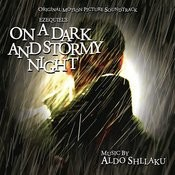 On A Dark And Stormy Night (Original Motion Picture Soundtrack) Songs