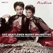 Original Soundtrack: Gentlemen Marry Brunettes Songs