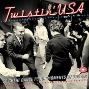Twistin' Usa: 50 Great Dance Floor Moments Of The 60s Songs