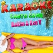 Karaoke Canta Como Rakim & Ken Y Songs