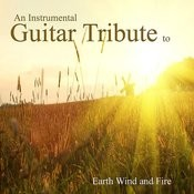 An Instrumental Guitar Tribute To Earth, Wind And Fire Songs