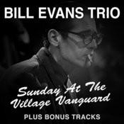 Sunday At The Village Vanguard Plus Bonus Tracks Songs