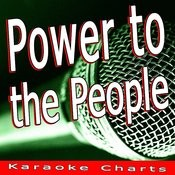 Power To The People (Originally Performed By John Lennon) [Karaoke Version] Song