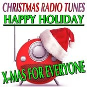 Happy Holiday X-Mas For Everyone Songs