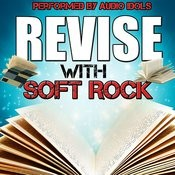Revise With Soft Rock Songs