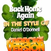 Back home Again (In The Style Of Daniel O'donnell) [Karaoke Version] - Single Songs