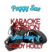 Peggy Sue (In The Style Of Buddy Holly) [Karaoke Version] Song