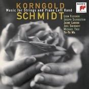 Korngold & Schmidt: Music for Strings & Piano Left Hand Songs