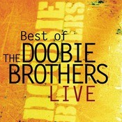 Best Of The Doobie Brothers Live Songs
