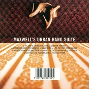 MAXWELL'S URBAN HANG SUITE Songs