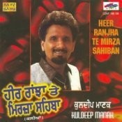 Heer Ranjha And Mirza Sahiba By Kuldip Manak Songs
