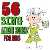 56 Sing-Along-Songs For Kids Songs