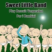 Sweet Little Band Play Bersuit Vergarabat Per I Bambini Songs