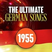 The Ultimate German Songs From 1955 Songs