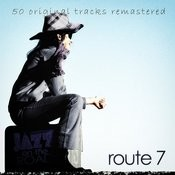 Jazz On The Road .Route 7 (50 Original Tracks Remastered) Songs