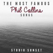 The Most Famous: Phil Collins Songs Songs