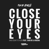 Close Your Eyes (And Count To Fuck) [Feat. Zack De La Rocha] Songs
