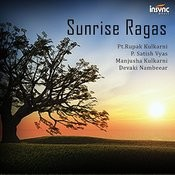 Sunrise Ragas Songs
