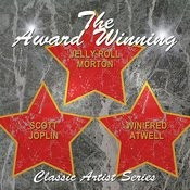 The Award Winning Jelly Roll Morton, Scott Joplin And Winifred Atwell Songs