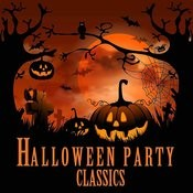 Halloween Party Classics: Fun, Scary Spooky Songs Like Monster Mash, Witch Doctor, I Put A Spell On You, Purple People Eater & More! Songs