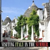 Visiting Italy In The Summer Songs