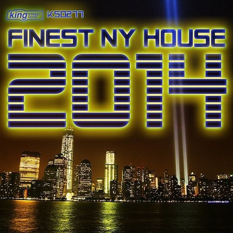 Finest ny house 2014 songs download finest ny house 2014 for House music 2014