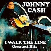 I Walk The Line - Greatest Hits Songs