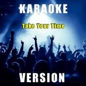 Take Your Time (Karaoke Version) Song