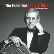 The Essential Chet Atkins - The Columbia Years Songs