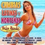 Cumbias Latinas Y Norteñas Songs