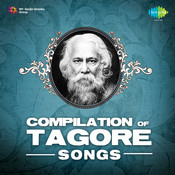Compilation Of Tagore Songs Songs