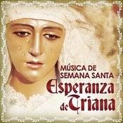 Música De Semana Santa. Esperanza De Triana Songs