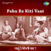 Pahu Re Kiti Vaat Songs
