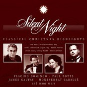Silent Night - Classical Christmas Highlights Songs