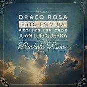 Esto Es Vida (Bachata Remix) Songs