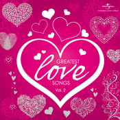 Greatest Love Songs (Vol. 2) Songs