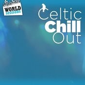 Celtic Chill Out: Best Relaxing Music From Celtic Tradition. Great Songs For A Chillout Relax Ambient In The Lounge, Spa, Café, Hotel Hall Songs