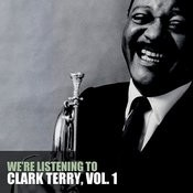 We're Listening To Clark Terry, Vol. 1 Songs