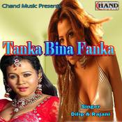 Tanka Bina Fanka  Songs