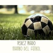 Mambo Del Fútbol Songs