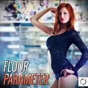 Floor Parameter Songs